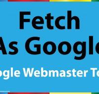 در گوگل وبمستر Fetch as Google چیست؟